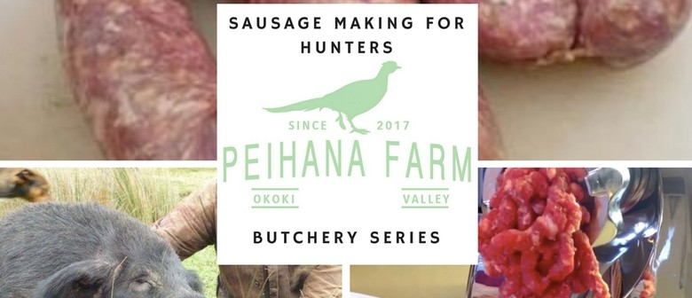 Sausage Making for Hunters