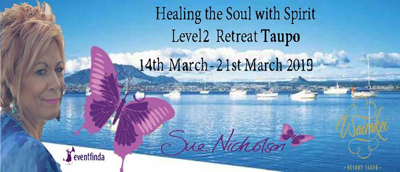 Healing The Soul With Spirit Retreat Level 2