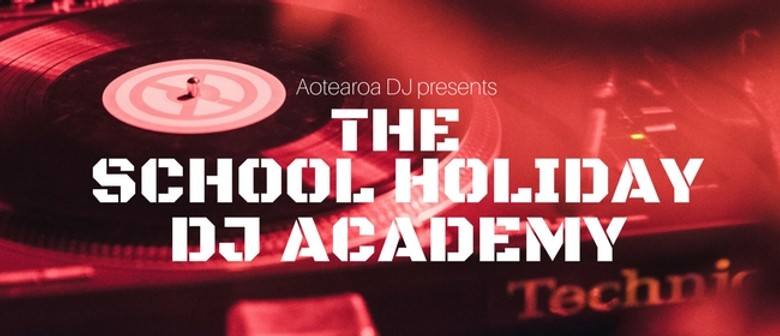 The School Holiday DJ Academy