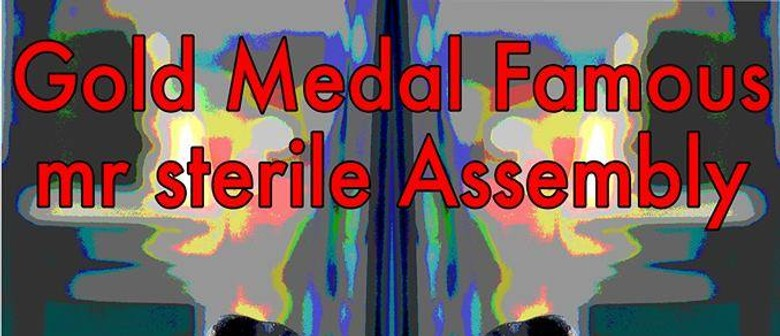 Gold Medal Famous & Mr Sterile Assembly