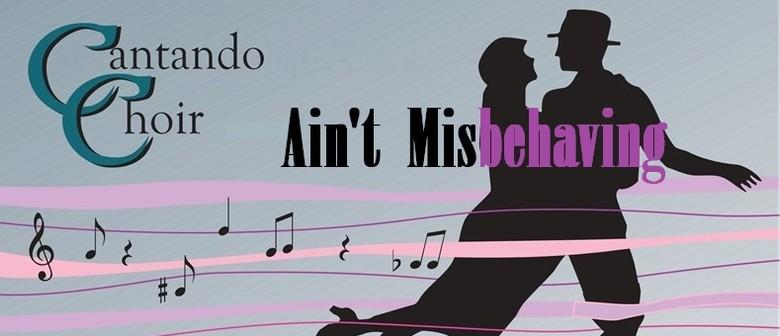 Cantando Choir and Friends: Ain't Misbehaving