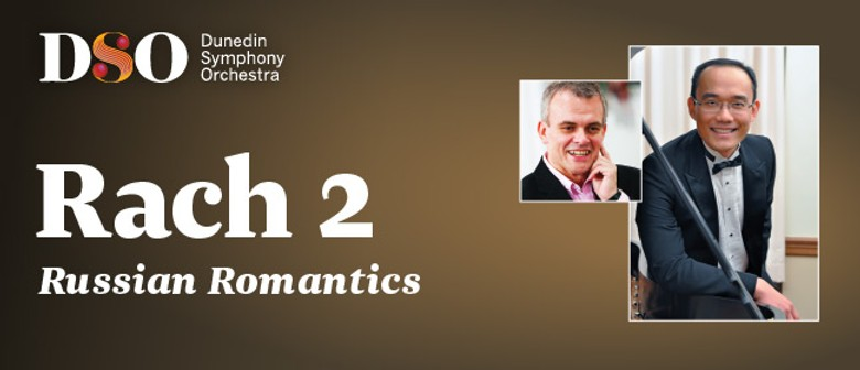 DSO Presents: Rach 2 - Russian Romantics