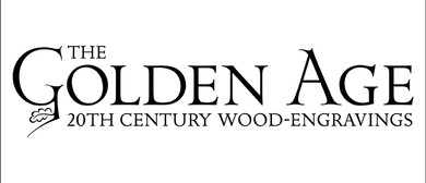The Golden Age: 20th Century Wood Engravings