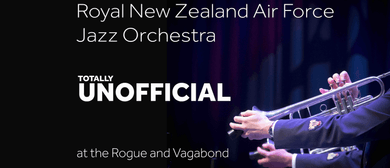 RNZAF Jazz Orchestra: Totally Unofficial