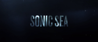 Reel Earth: Sonic Sea Screening