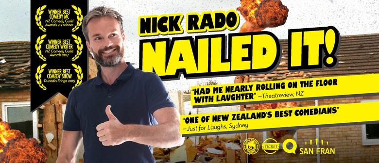 Nick Rado Nailed It! NZ International Comedy Festival