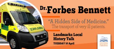 Landmarks Local History Talk - Dr Forbes Bennett