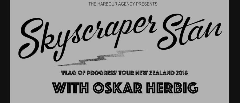 Skyscraper Stan - Flag of Progress Tour with Oskar Herbig