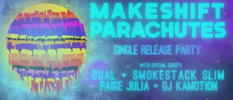 Makeshift Parachutes Single Release