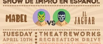 Mabel vs El Jaguar - Show De Impro En Español