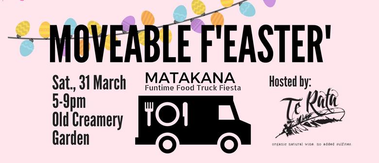 Moveable F'Easter' Matakana 2018!