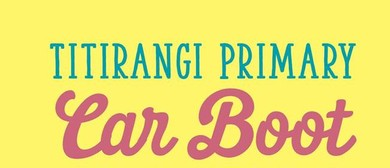 Titirangi Primary School Monthly Car Boot Sale