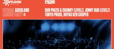 Outlook Festival - AKL Launch Ft Dub Phizix, Chunky & More