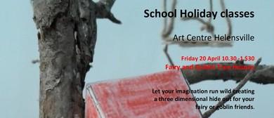 School Holiday Fairy and Goblin Tree House