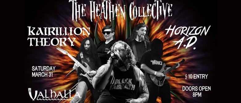 The Heathen Collective, Kairillion Theory and Horizon A.D.