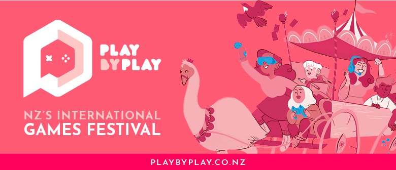 Play by Play 2018 - NZ's International Games Festival