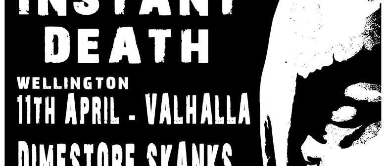 Instant Death, Dimestore Skanks, Yor Cronies, Ego Valve
