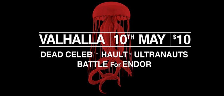 Dead Celeb, Hault, Ultranauts, Battle For Endor