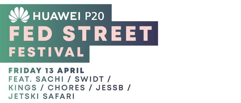 Huawei P20 Fed Street Festival