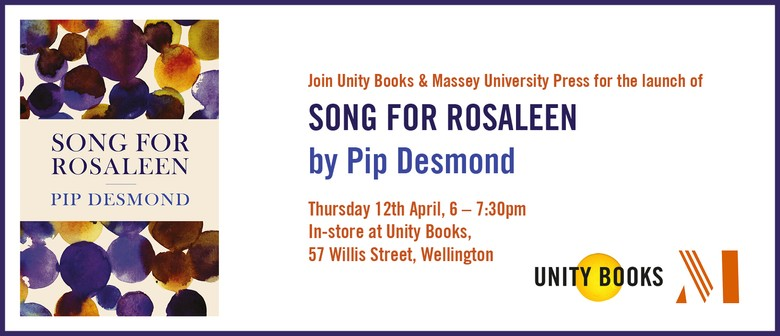 Launch - Song for Rosaleen by Pip Desmond