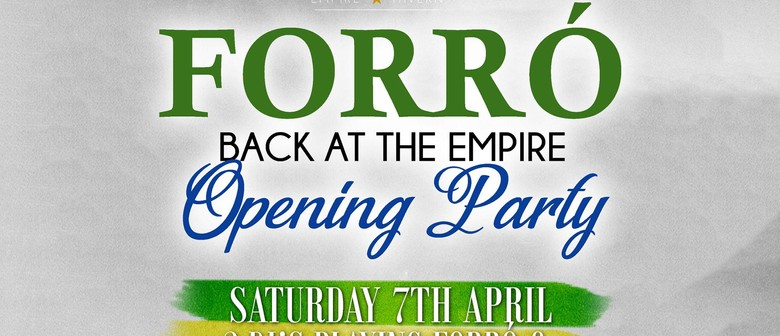 Forró Back At The Empire - Opening Party