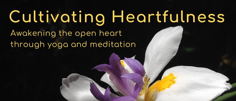 Cultivating Heartfulness - Yoga and Meditation Daylong
