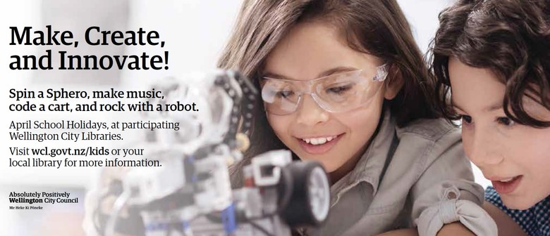April School Holidays: Make, Create and Innovate!
