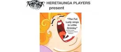 The Fat Lady Sings In Little Grimley