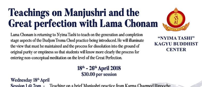 Teachings on Manjushri - Lama Chonam - Session 2