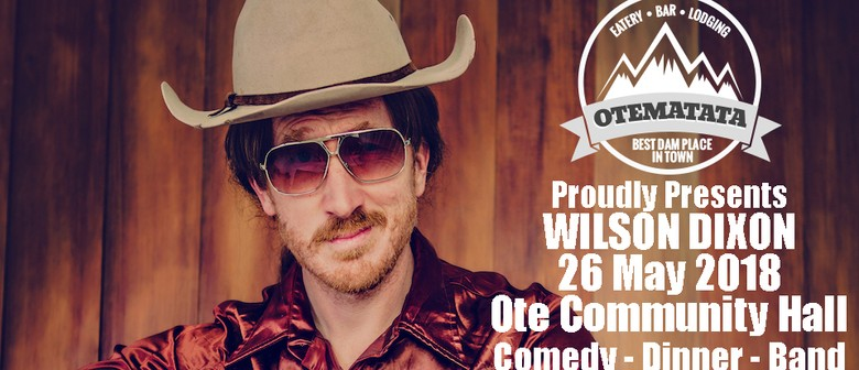Wilson Dixon - Comedy, Dinner & Band