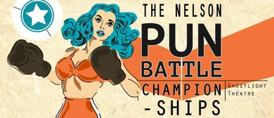 The Nelson Pun Battle Championships