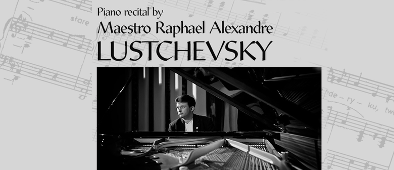 Commemorative ANZAC Day Recital by Maestro RA Lustchevsky