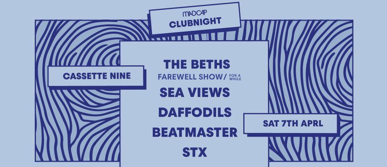 Madcap Clubnight: The Beths, Sea Views, Daffodils & Friends