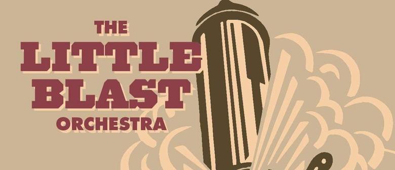 The Little Blast Orchestra