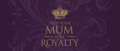 Mother's Day Royal High Tea