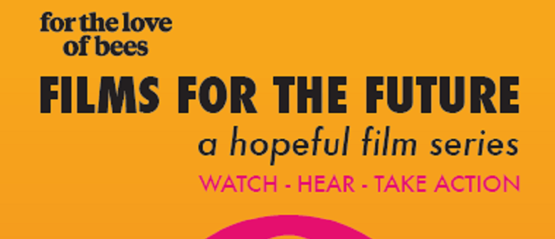 Films for The Future - Living the Change