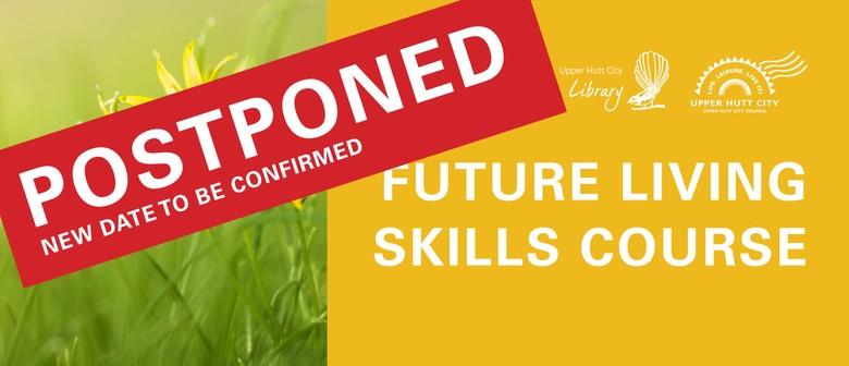 Future Living Skills Course: POSTPONED