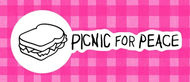 Picnic for Peace: 100 Years of Resistance to War