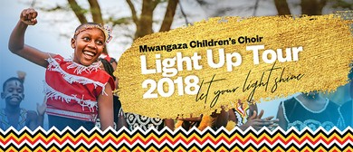 Mwangaza Children's Choir: Light Up Tour 2018