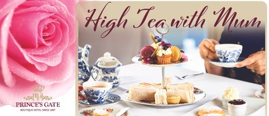 High Tea With Mum