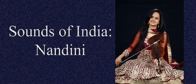 Sounds of India: An Evening of Classical & Light Music