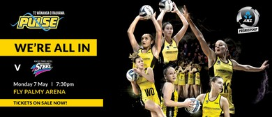 ANZ Premiership Netball - TWoR Pulse vs Southern Steel
