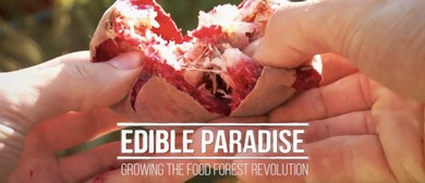 Edible Paradise - Film Screening