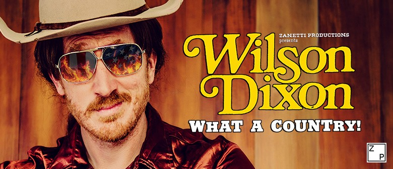 Wilson Dixon - What A Country!