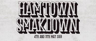Hamtown Smakdown 2K18