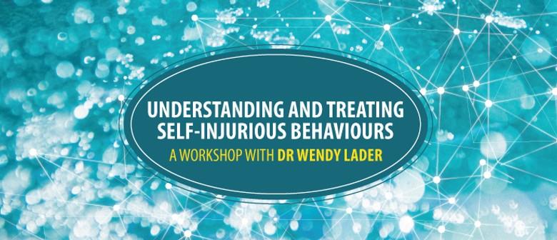 Understanding and Treating Self-Harming Behaviours