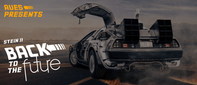 AUES Presents Stein II: Back to the Future