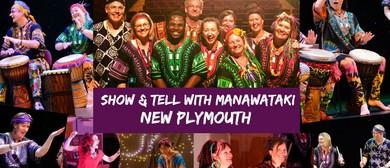 Show & Tell With Manawataki