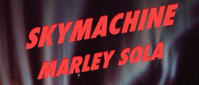 Skymachine & Marley Sola
