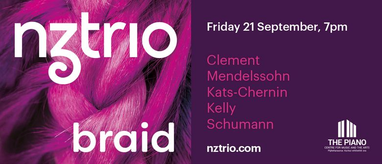 NZTrio: Braid: CANCELLED